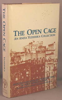 Open Cage: An Anzia Yezierska Collection.