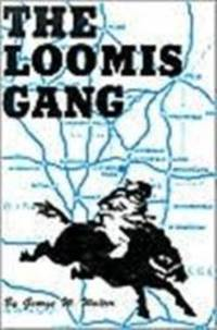 image of The Loomis Gang