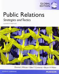 Public Relations: Strategies & Tactics, Global Edition 11 Edition