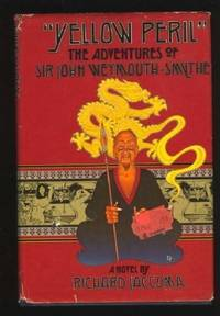 Title: Yellow peril The adventures of Sir John WeymouthSm