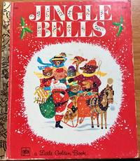 Jingle Bells: A new story based on the traditional Christmas carol (A little golden book)