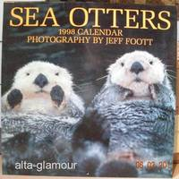 SEA OTTERS - 1998 CALENDAR; Photography by Jeff Foot