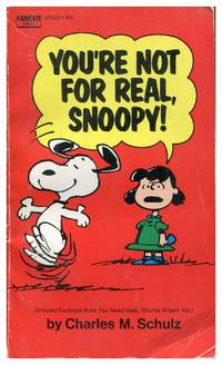 image of You're Not For Real Snoopy!