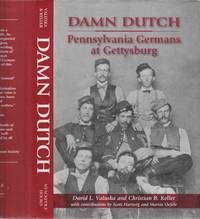 Damm Dutch by  Christian B  David L & Keller - First Edition - 2004 - from Used Books at the Lancaster Mennonite Historical Society and Biblio.co.uk
