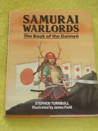 Samurai Warlords, The Book of the Daimyo