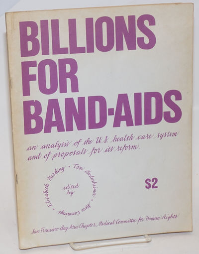 San Francisco: San Francisco Bay Area Chapter, Medical Committee for Human Rights, 1972. Pamphlet. 1...