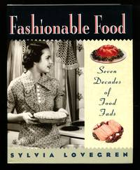 image of Fashionable Food: Seven Decades of Food Fads