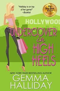 image of Undercover in High Heels: 3 (High Heels Mysteries)