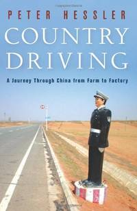 image of Country Driving: A Journey Through China from Farm to Factory