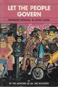 Let The People Govern by  Frances Kendall - Paperback - . - from Africana Books and Biblio.co.uk