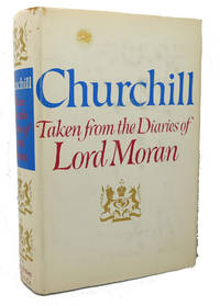 image of CHURCHILL :  Taken from the Diaries of Lord Moran, the Struggle for  Survival 1940-1965