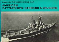 image of NAVIES OF THE SECOND WORLD WAR: AMERICAN BATTLESHIPS, CARRIERS AND CRUISERS