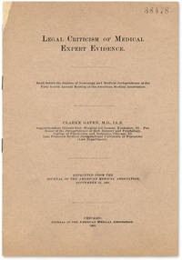 Legal Criticism of Medical Expert Evidence: Read Before the.. by  Clarke Gapen  - 1893  - from The Lawbook Exchange Ltd (SKU: 49681)