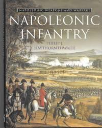 Napoleonic Infantry ( Napoleonic Weapons And Warfare )