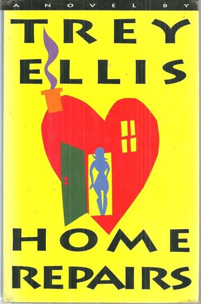 HOME REPAIRS A Novel, Ellis, Trey