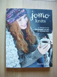 image of Jomo Knits  -  21 Projects to Celebrate the Joy of Missing Out