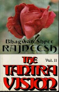 The Tantra Vision: Speaking on the Royal Song of Saraha, Vol. 2