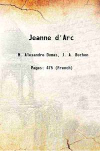 Jeanne d'Arc 1843 [Hardcover]
