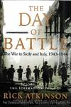 image of The Day of Battle The War in Sicily and Italy, 1943-1944