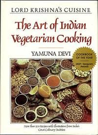 The Art Of Indian Vegetarian Cuisine: Lord Krishna's Cuisine