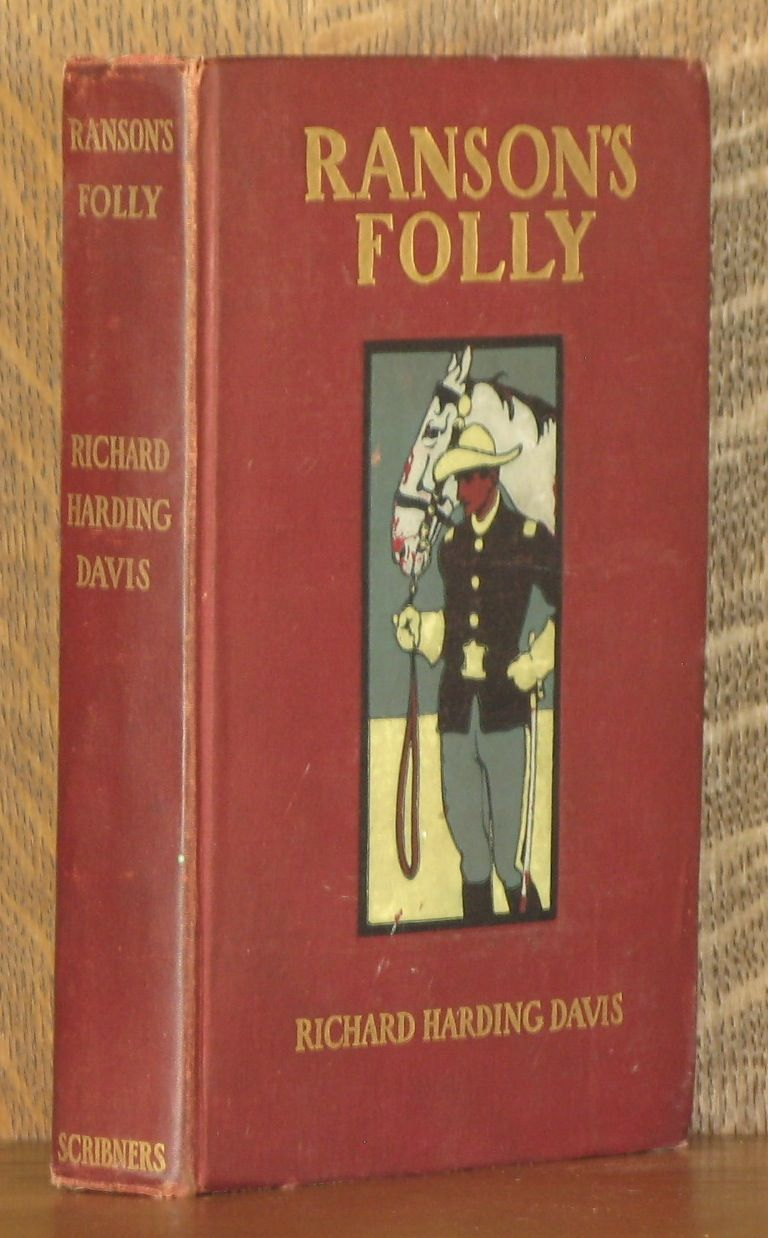 RANSON'S FOLLY by Richard Harding Davis - First edition - 1902 - from Andre  Strong Bookseller (SKU: 11244)