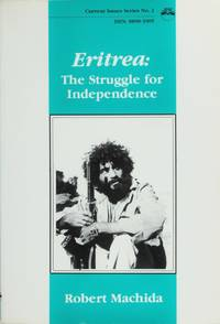Eritrea: the Struggle for Independence (Current Issues Series)