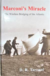 image of Maconi's Miracle. the Wireless Bridging of the Atlantic