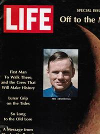 Life Magazine: off to the Moon, July 4, 1969