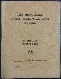 The High-speed Compression-ignition Engine : technical memoranda.