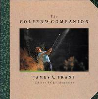 The Golfer's Companion by  James A Frank - First Printing - 1992 - from Shamrock Books and Biblio.com