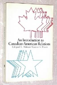 An Introduction to Canadian - American Relations