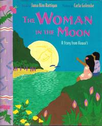 The Woman in the Moon: A Story from Hawai\'i