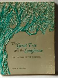 The Great Tree and the Longhouse