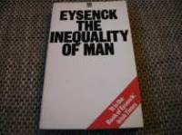 INEQUALITY OF MAN by  H. J Eysenck - Paperback - 1975 - from Infinity Books Japan and Biblio.com