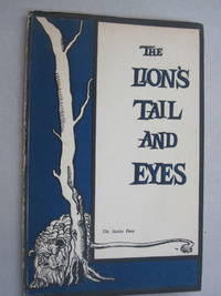 The Lion's Tail and Eyes; Poems written out of laziness and silence