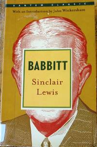 Babbit by Sincclair Lewis - Paperback - Bantam Classic - 2007 - from Around the World (SKU: 147P)