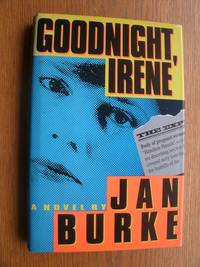 Goodnight, Irene by  Jan Burke - Signed First Edition - 1993 - from Scene of the Crime Books, IOBA (SKU: 20214)