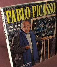 Pablo Picasso, Man and His Work