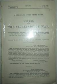 image of Letter from the Secretary of War, in response to Senate Resolution of February 1, 1895, transmitting information relating to the establishment and maintenance of the military post of Fort Totten, Cut Head Sioux Indian Reservation, in North Dakota. 53d