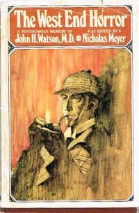 image of THE WEST END HORROR A Posthumous Memoir of John H. Watson, M.D.
