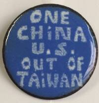 image of One China / US out of Taiwan [enamel pinback button]