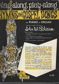 Hymns and Gospel Songs for Piano or Organ