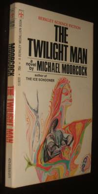 The Twilight Man by Michael Moorcock - Paperback - first thus - 1970 - from biblioboy (SKU: 92656)