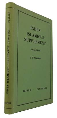 Index Islamicus Supplement, 1956-1960: a Catalogue of Articles in Islamic Subjects in Periodicals and other Collective Publications