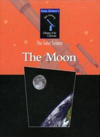 The Solar System : The Moon by Isaac Asimov - Paperback - 2003 - from ThriftBooks and Biblio.com