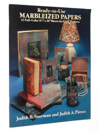 "Ready-to-Use Marbleized Papers: 12 Full-Color 11.5"" x 18"" Sheets for Craft Projects by  Judith B. Judith A. Pierce Saurman - Paperback - First Edition - 1979 - from A&D Books and Biblio.co.uk"