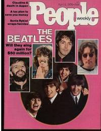 """People Weekly: Vol. 5, No. 13, April 5,1976 .... """"The Beatles"""" Will They Sing Again for $50 Million?"""