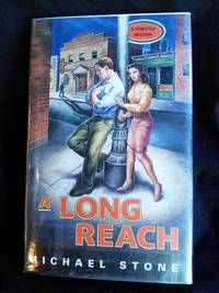 A Long Reach by Michael Stone - Signed First Edition - 1997-02-01 - from Mutiny Information Cafe (SKU: 126368)