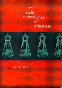 The eight technologies of otherness