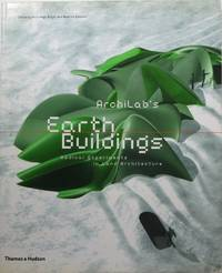 Archilab's Earth Buildings: Radical Experiments in Land Architecture